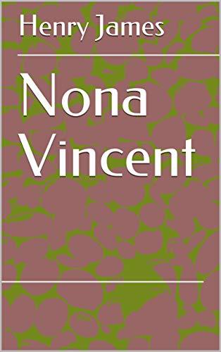 Nona Vincent (English Edition)