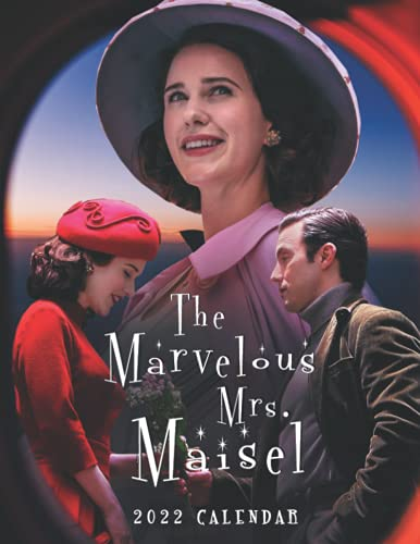 "The Marvelous Mrs Maisel 2022 Calendar: 12 Month Calendar Planner, 8.5"" × 11"", Premium Paper, Blank Block with Dates."