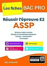Réussir l'épreuve E2 ASSP - Collection Spécial Bac Pro de Sandrine Bornerie