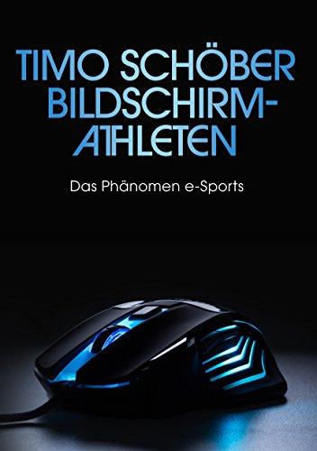 Bildschirm-Athleten: Das Phänomen e-Sports