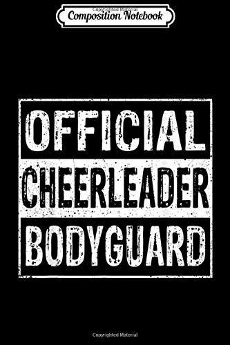 Composition Notebook: Official Cheerleader Bodyguard Cheerleading MM  Journal/Notebook Blank Lined Ruled 6x9 100 Pages