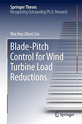 Blade-Pitch Control for Wind Turbine Load Reductions (Springer Theses)