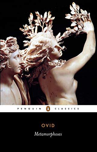 Metamorphoses: A New Verse Translation (Penguin Classics)