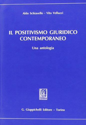 Il positivismo giuridico contemporaneo. Una antologia
