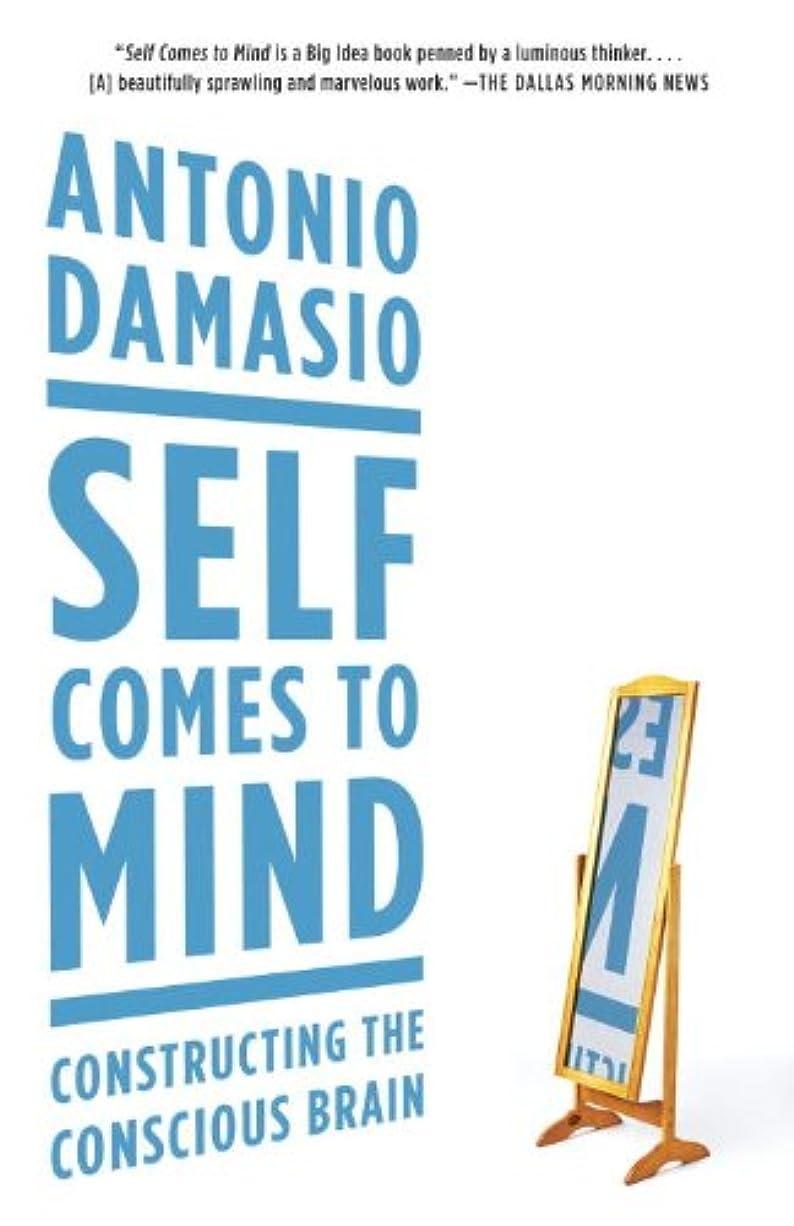 お父さん開梱メキシコSelf Comes to Mind: Constructing the Conscious Brain (English Edition)