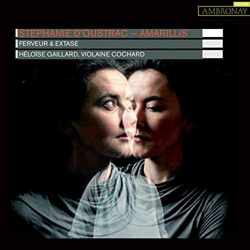 Stéphanie D'Oustrac, Ensemble Amarillis, Héloïse Gaillard & Violaine Cochard