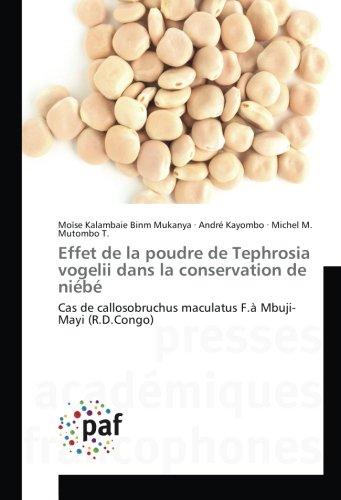 Effet de la poudre de Tephrosia vogelii dans la conservation de niébé: Cas de callosobruchus maculatus F.à Mbuji-Mayi (R.D.Congo): Cas de callosobruchus maculatus F.A Mbuji-Mayi (R.D.Congo)