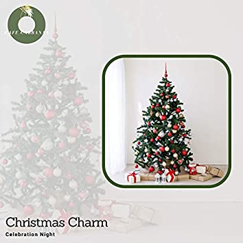 Christmas Charm - Celebration Night