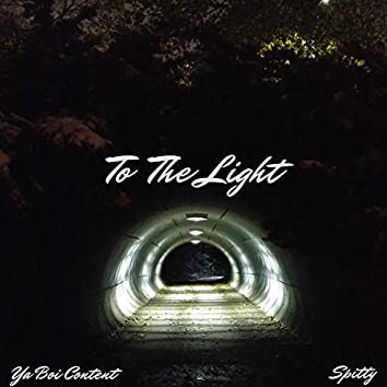 To the Light (feat. Spitty)