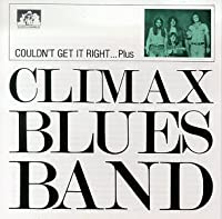 Couldn't Get It Right by Climax Blues Band