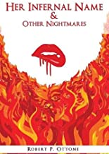 Her Infernal Name & Other Nightmares