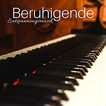 Beruhigende Entspannungsmusik CD: Entspannungsmusik Klavier, Beruhigende Klänge
