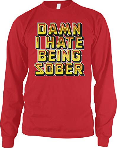 Amdesco Men's Damn I Hate Being Sober Long Sleeve Shirt, Red 3XL