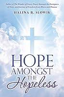 Hope Amongst the Hopeless