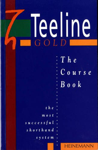 The Teeline Gold Course Bk
