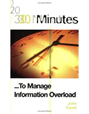 30 Minutes to Manage Information Overload By Caunt, John