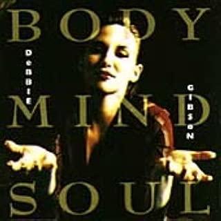 Body Mind Soul by Gibson, Debbie (1993-01-19)
