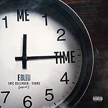 Me Time (Remix) [feat. 24Hrs & Eric Bellinger]