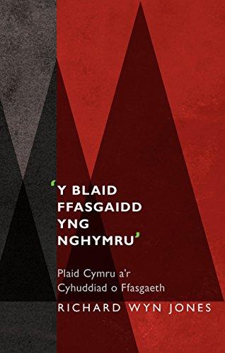 'Y Blaid Ffasgaidd yng Nghymru': Plaid Cymru a'r Cyhuddiad o Ffasgaeth (Safbwyntiau) (Welsh Edition)