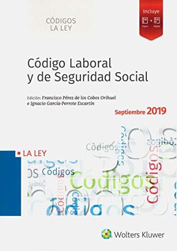 Código Laboral y de Seguridad Social 2019 (Códigos LA LEY)