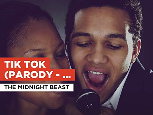 Tik Tok (Parody - Parody of TiK ToK) al estilo de The Midnight Beast