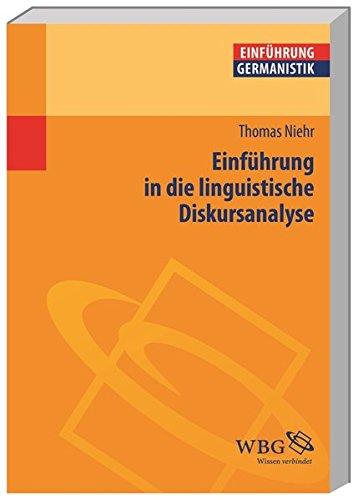 Einführung in die linguistische Diskursanalyse (Germanistik kompakt)