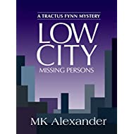 Low City: Missing Persons (A Tractus Fynn Mystery Book 3)