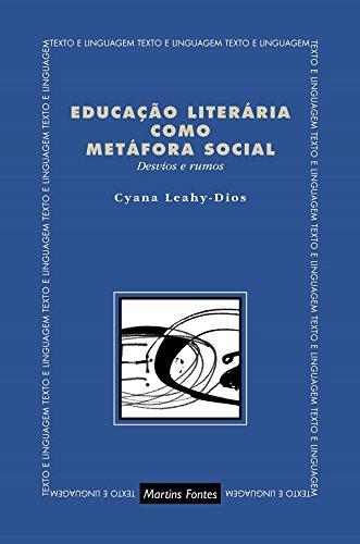 Educação Literária Como Metáfora Social: Desvios e Rumos
