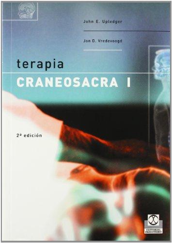 TERAPIA CRANEOSACRA I (Medicina) (Spanish Edition)