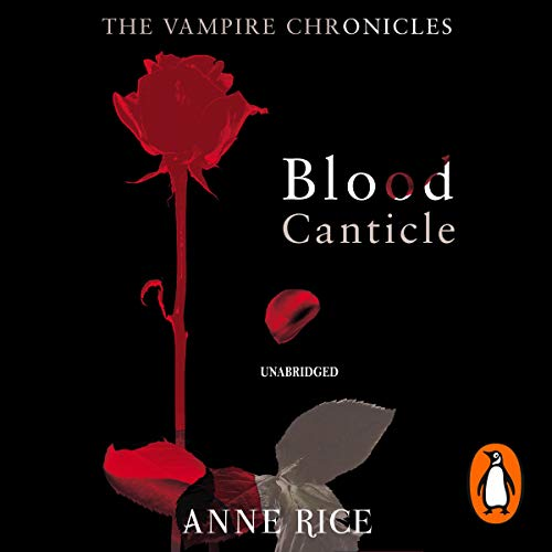 Blood Canticle     The Vampire Chronicles 10              By:                                                                                                                                 Anne Rice                               Narrated by:                                                                                                                                 David Pittu                      Length: 11 hrs and 29 mins     9 ratings     Overall 4.6