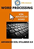 ECDL/ICDL Advanced Word: A step-by-step guide to Advanced Word Processing using Microsoft Word (English Edition)