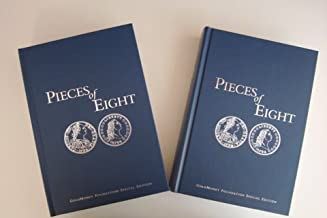 Pieces of Eight: The Monetary Powers and Disabilities of the United States Constitution (GoldMoney Foundation Special Edition)