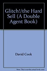 Glitch!/the Hard Sell (A Double Agent Book) Broché