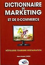 Dictionnaire de marketing et de e-commerce de Jean-Jacques Cariou