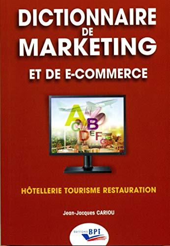 Dictionnaire de marketing et de e-commerce