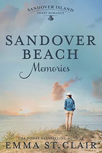 Sandover Beach Memories (Sandover Island Series Book 1) by [Emma St. Clair]