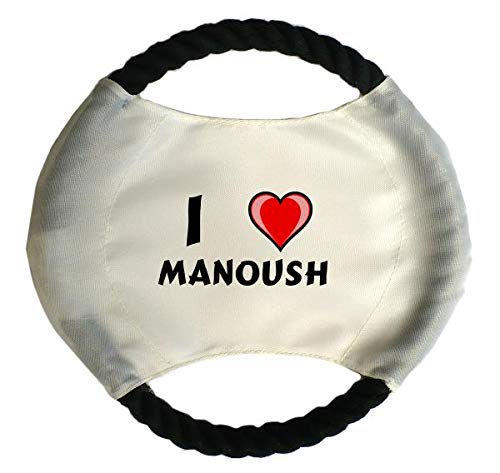 Personalisierter Hundefrisbee mit Aufschrift Ich liebe Manoush (Vorname/Zuname/Spitzname)