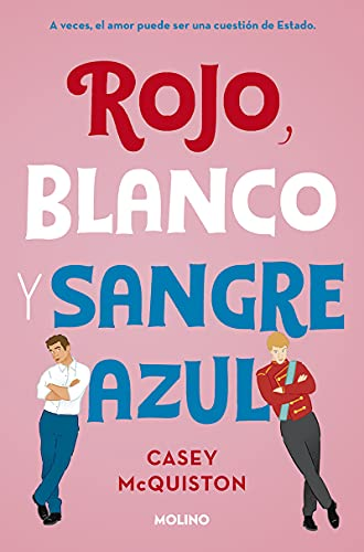 Rojo, blanco y sangre Azul / Red, White, and Royal Blue
