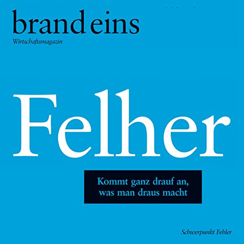 Die Hütchenspieler (brand eins: Felher)                   Written by:                                                                                                                                 Malcolm Gladwell                               Narrated by:                                                                                                                                 Anna Doubek,                                                                                        Gerhart Hinze                      Length: 41 mins     Not rated yet     Overall 0.0