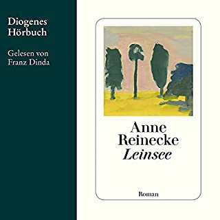Leinsee                   By:                                                                                                                                 Anne Reinecke                               Narrated by:                                                                                                                                 Franz Dinda                      Length: 7 hrs and 38 mins     Not rated yet     Overall 0.0