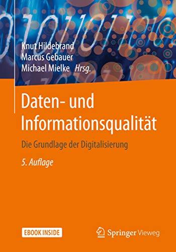 Daten- und Informationsqualität: Die Grundlage der Digitalisierung