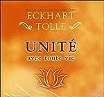 Unité avec toute vie - Livre audio 2 CD d'Eckhart Tolle