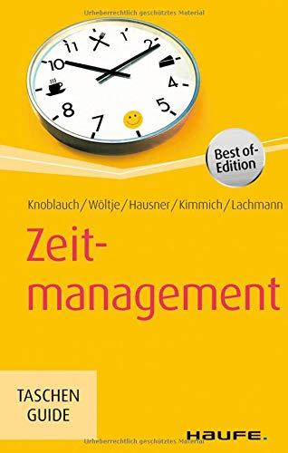 Zeitmanagement (Haufe TaschenGuide)
