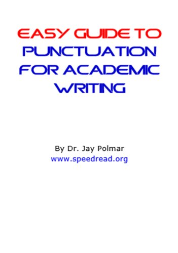 Easy Guide to Punctuation - Academic Writing (English Edition)
