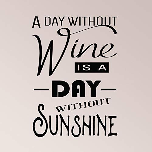 Een dag zonder wijn is een dag zonder zon Merlot Muursticker Home Dcor Wit Rood Merlot
