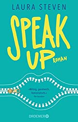 Laura Steven: Speak Up (Roman) - Droemer Verlag