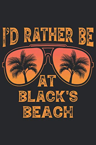 I'd Rather Be At Black's Beach: 6x9 Lined Notebook, Journal, or Diary Gift - 120 Pages - Vintage Retro Sunglasses Summer Palm Tree Themed Book