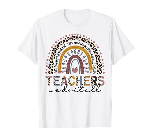 Teachers We Do It All Cute Teacher Rainbow Leopard Print T-Shirt