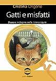 gatti e misfatti. doppia indagine nella riviera ligure
