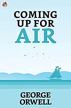 Coming Up for Air (English Edition) por [George Orwell]